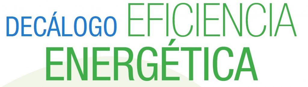 Decálogo eficiencia energética
